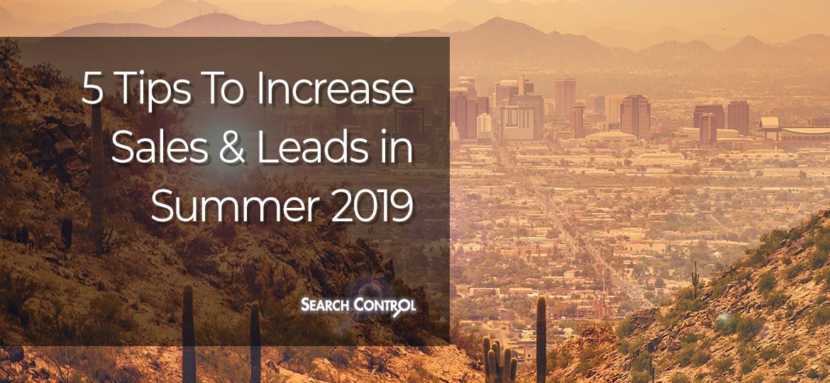 5 Tips to Increase Sales and Leads in Summer