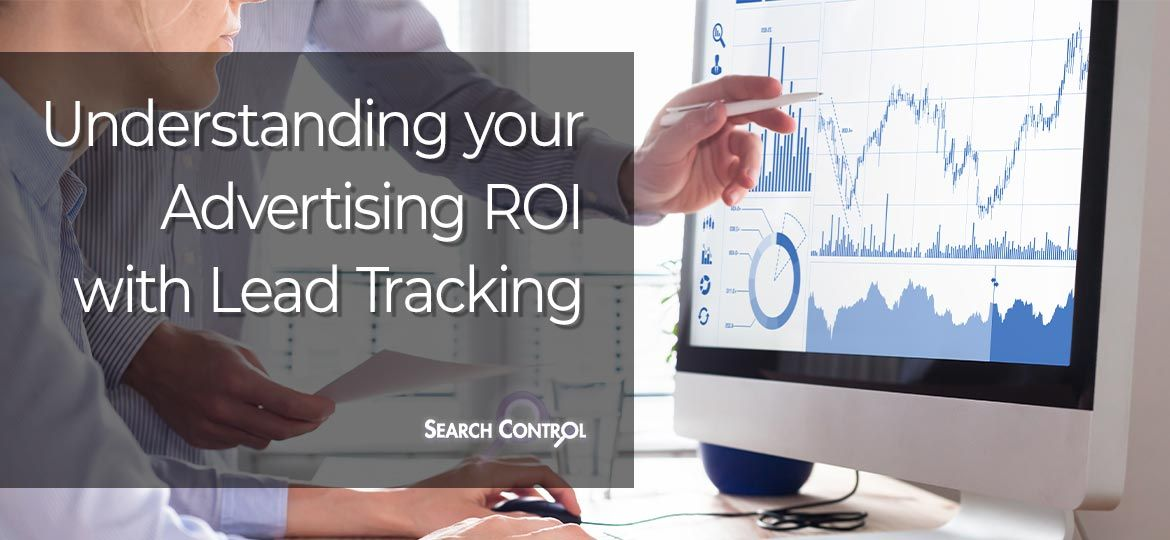 understanding advertising ROI with lead tracking