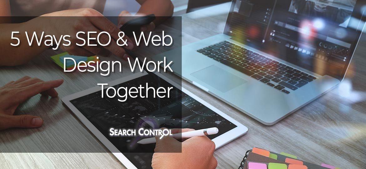 5 ways seo and web design work together